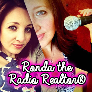 Ronda the Radio Realtor